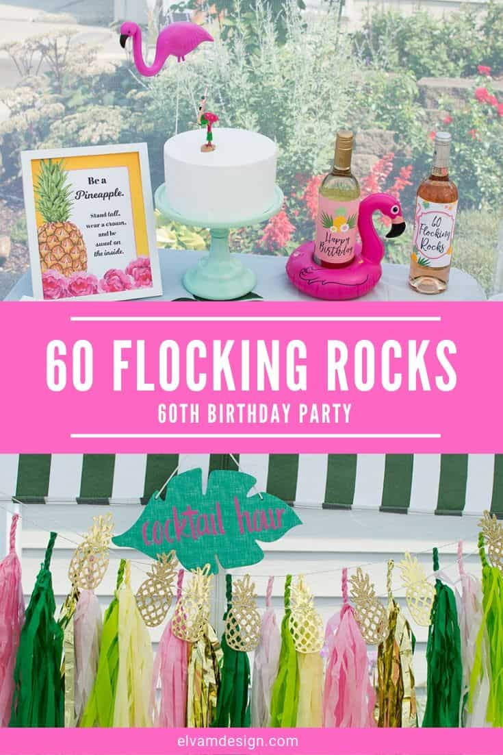60 Birthday Party - Pineapple and Flamingle Patio Party