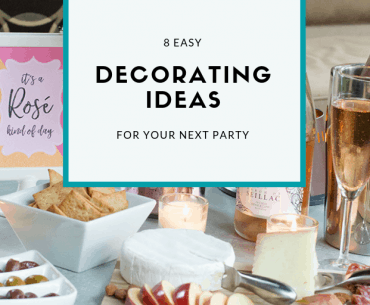 Use these 8 easy decorating ideas for your next party
