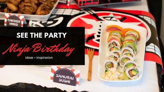 Ninja Birthday Party Ideas + Inspiration
