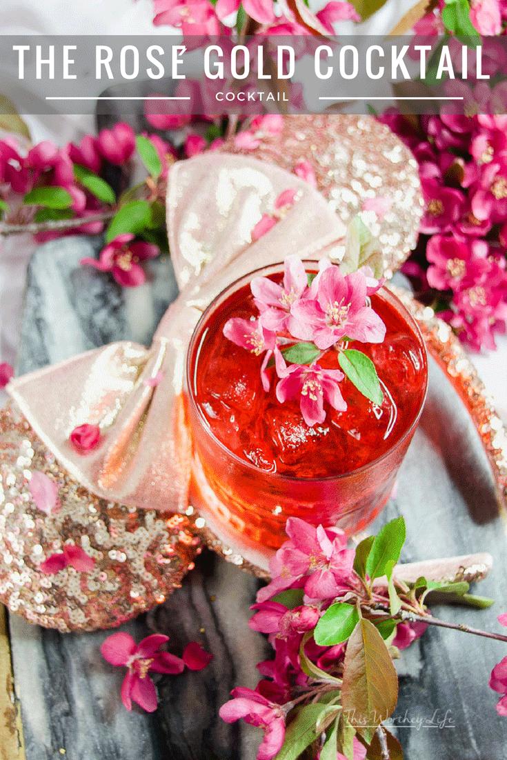 The Rosé Gold Cocktail