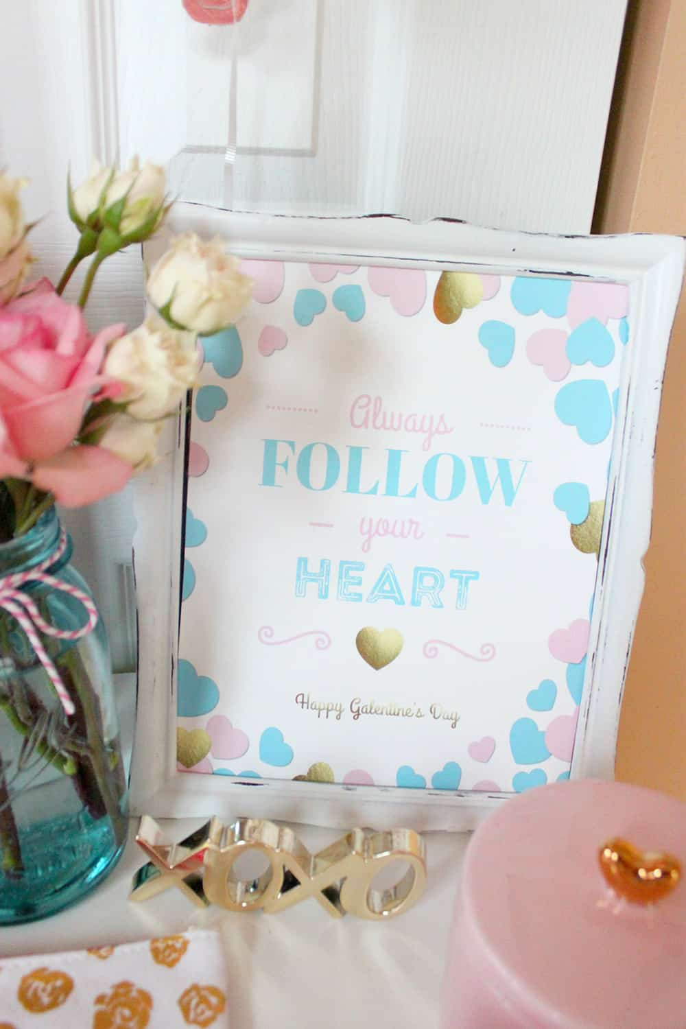 "Always Follow Your Heart 8x10"" Galentine's Day Sign"