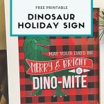 """Merry, Bright & Dino-Mite"" – Dinosaur Holiday Printable"