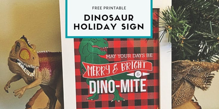 """Merry, Bright & Dino-Mite"" - Dinosaur Holiday Printable"