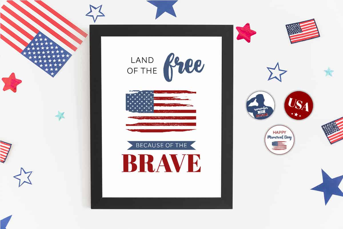 "8x10"" Memorial Day Sign: Land of the Free, Because of the Brave"