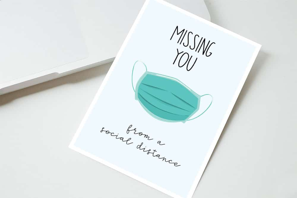 Social Distancing Greeting Cards to say I miss you