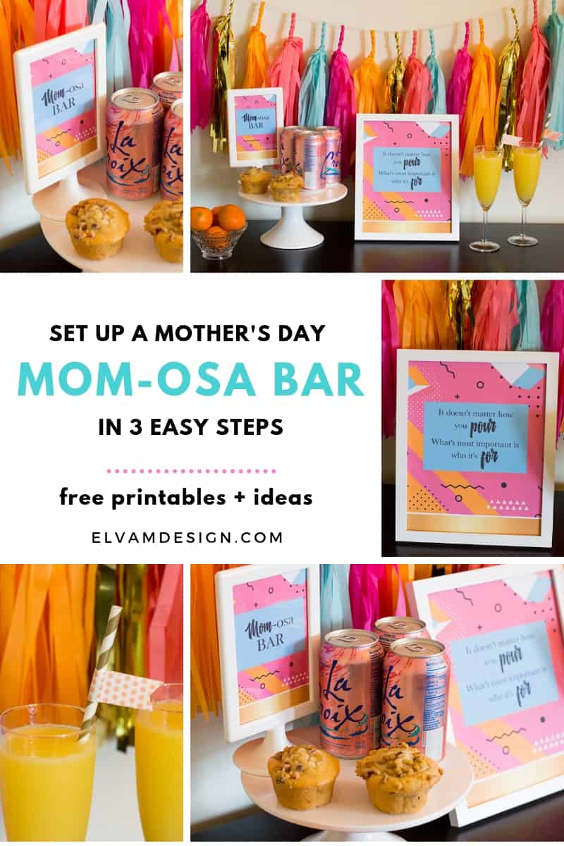 Throw a Mother's Day Mom-osa Bar in 3 Simple Steps (and download free printables)