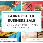 Home Decor Must Haves From Pier 1 Before They Close For Good