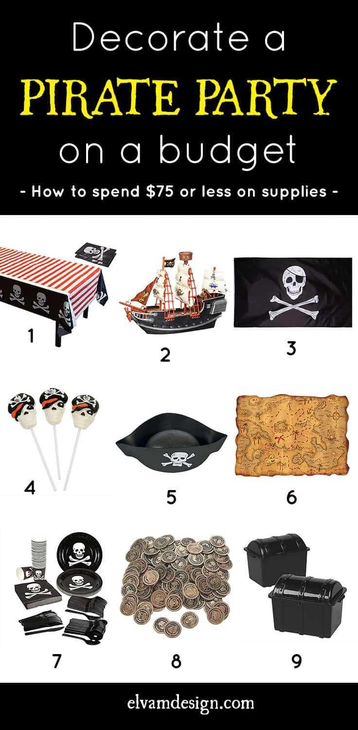 Throw a Pirate Party on a budget. How to spend $75 or less on pirate party supplies by Elva M Design Studio.
