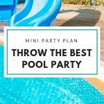 Throw the Best Pool Party: Mini Party Plan