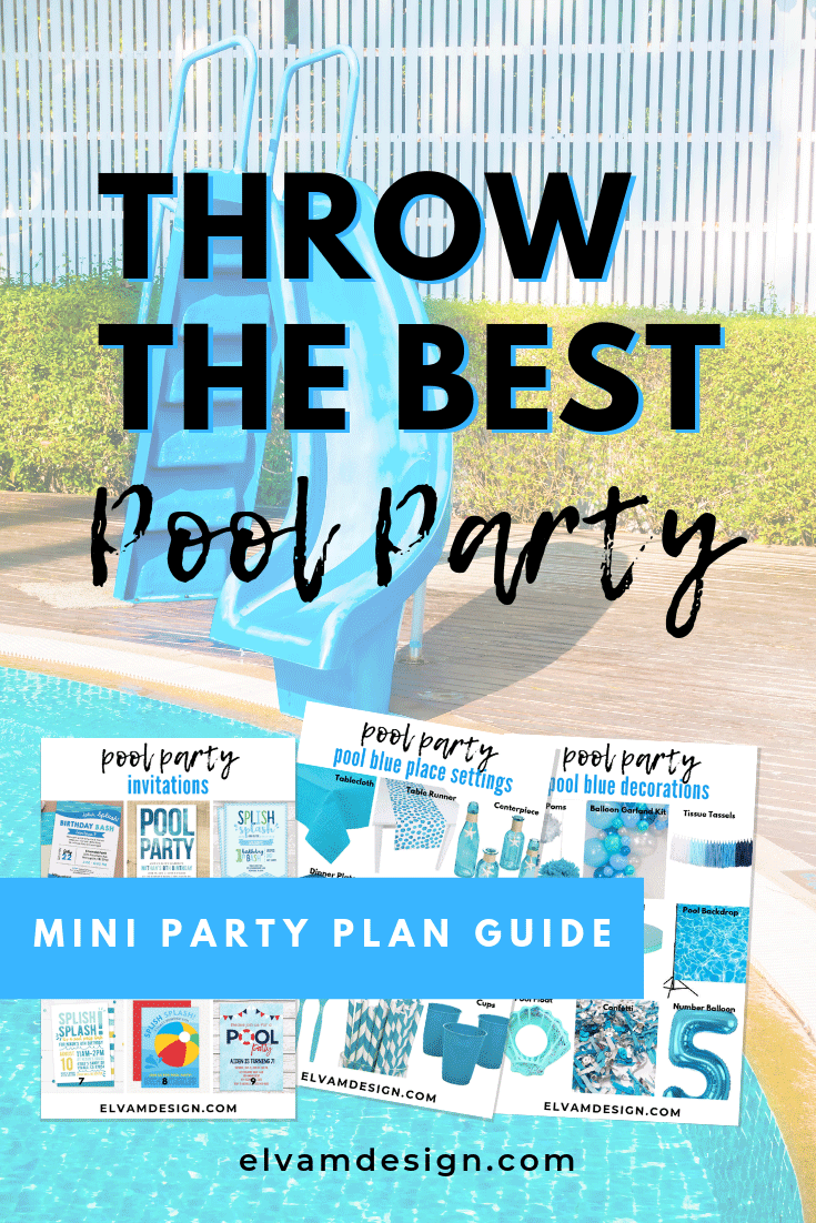 Throw the Best Pool Party with this Mini Party Plan
