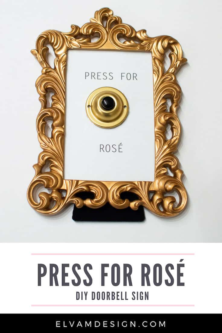 Press for Rosé Doorbell Sign