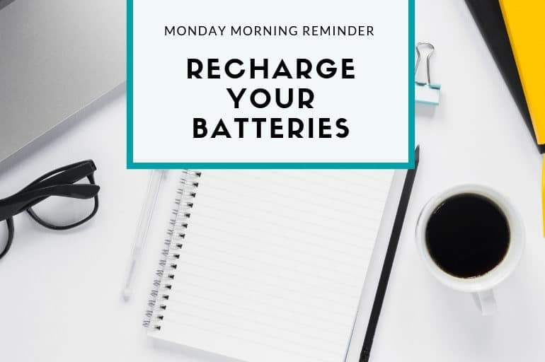 Recharge your batteries with self care