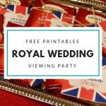 Free Royal Wedding Viewing Party Printables