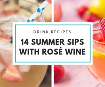 Summer Rosé Wine Cocktails