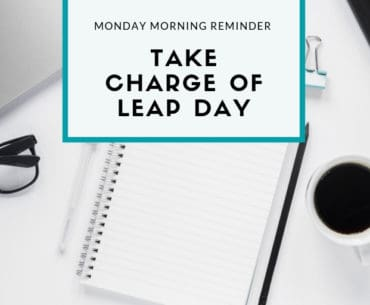Take charge of your extra day on leap day