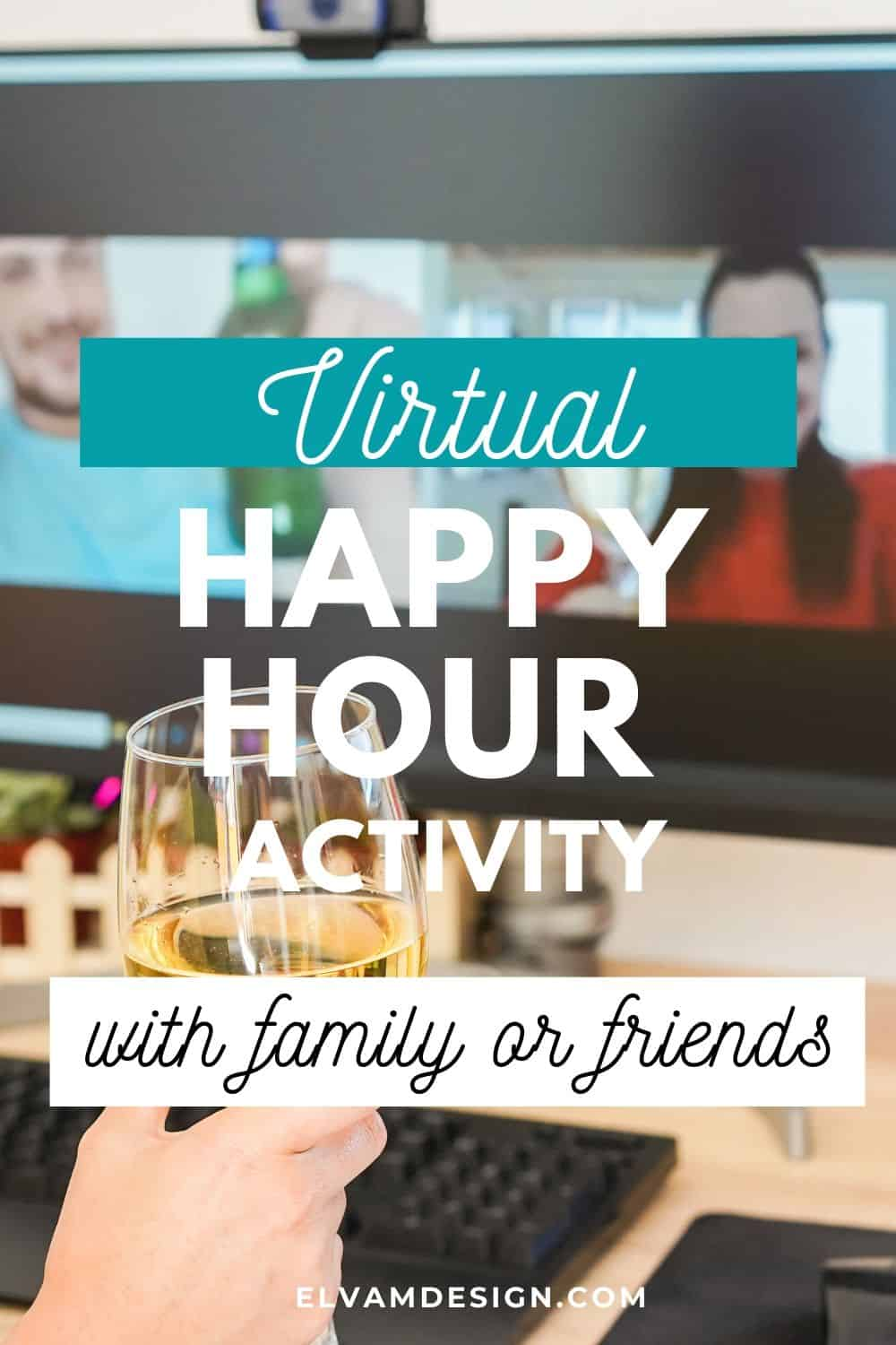 Virtual Happy Hour Activity